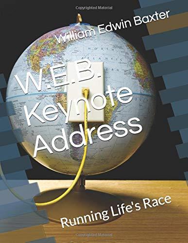 W.E.B. Keynote Address: Running Life's Race