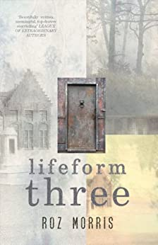 Lifeform Three (English Edition) par [Morris, Roz]