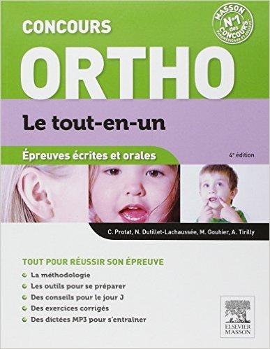 Annales corrigées concours d'entrée Orthophoniste de Claudine Protat,Nelly Dutillet-Lachaussée ,Maryse Gouhier ( 23 janvier 2008 )