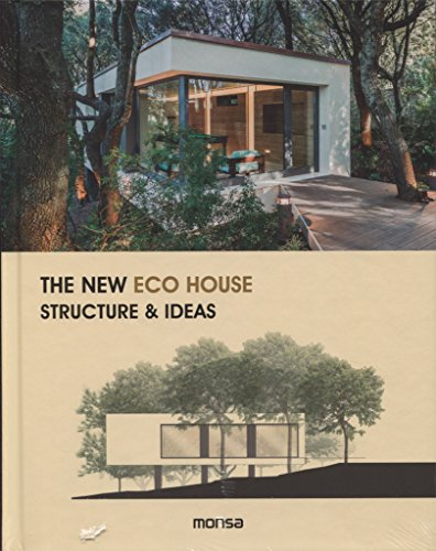The New Eco House - structure & ideas