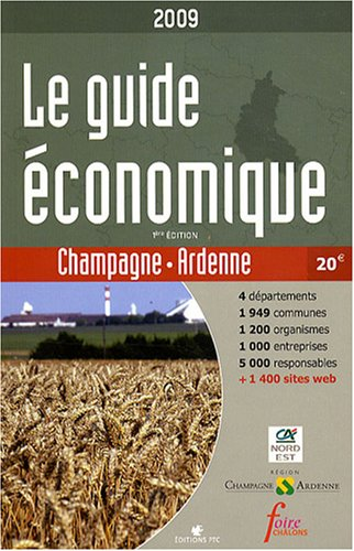 Guide Economique de Champagne Ardenne (le)