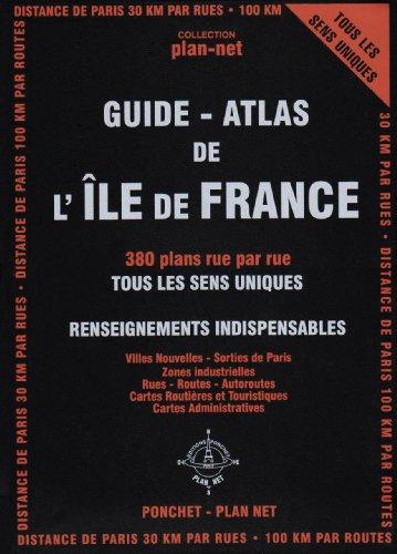 Guide Plan Net de l'Ile-de-France par Ponchet