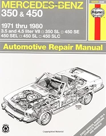 Mercedes-Benz 350 and 450 V8, 1971-1980 (Haynes Manuals) by Haynes Published by Haynes Manuals, Inc. 1st (first) edition (1988)