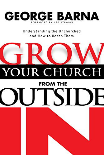 Grow Your Church From The Outside In
