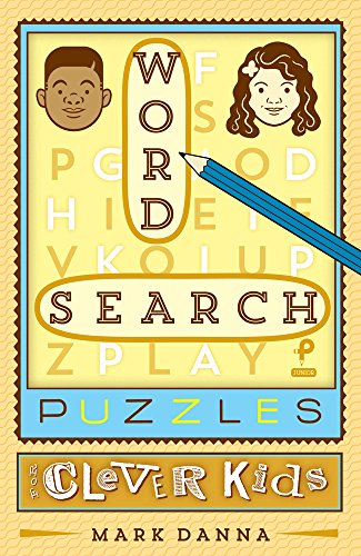 Word Search Puzzles for Clever Kids
