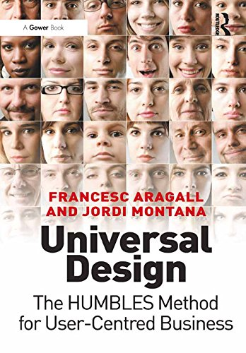 Universal Design: The HUMBLES Method for User-Centred Business (English Edition)