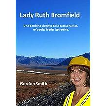 Lady Ruth Bromfield (Italian Edition)