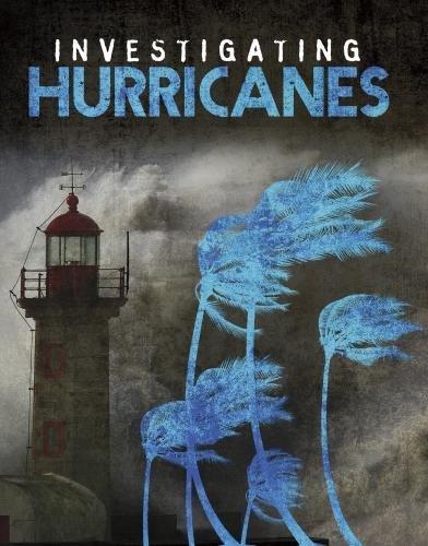 Investigating Hurricanes (Edge Books: Investigating Natural Disasters) Edge-hurricane