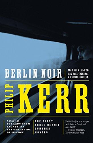 Berlin Noir: Penguin eBook (Bernie Gunther Mystery 1) (English Edition) de