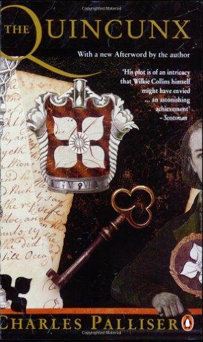 The Quincunx: The Inheritance of John Huffam por Charles Palliser