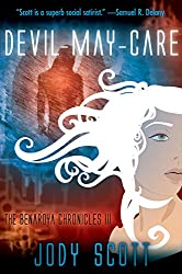 Devil-May-Care (The Benaroya Chronicles Book 3)