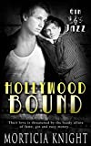 Hollywood Bound by Morticia Knight front cover