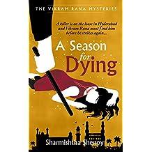 A Season for Dying: A Vikram Rana Mystery (Vikram Rana Series)
