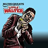 Blues Greats: Little Walter