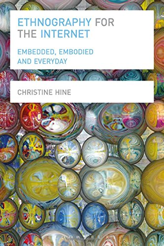 Ethnography for the Internet