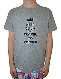Keep Calm And Travel To Pompeii Niño Niños Camiseta Cuello Redondo Gris Algodón Manga Corta Boys Kids T-shirt Grey