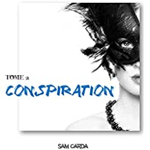 Conspiration: Tome 2 - Poison