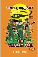 Simple History: Vietnam War Paperback