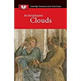 Aristophanes: Clouds (Cambridge Translations from Greek Drama) by John Claughton (2012-04-05)