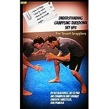 Jiu-Jitsu: No Gi Grappling & Takedown Set Ups (English Edition)