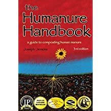 The Humanure Handbook: A Guide to Composting Human Manure (English Edition)