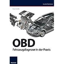 OBD: Fahrzeugdiagnose in der Praxis  (Elektronik)