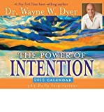 [(The Power of Intention Calendar)] [ By (author) Dr Wayne W Dyer ] [September, 2014]