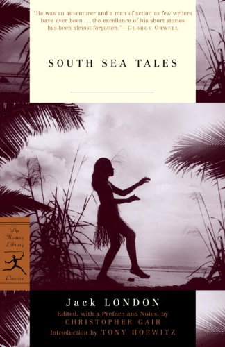 South Sea Tales (Modern Library Classics) (English Edition)