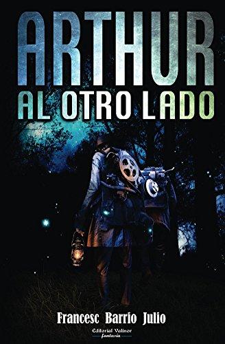 Arthur al otro lado por Francesc Barrio Julio