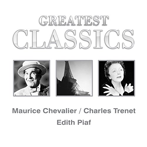 Greatest Classics: Maurice Che...
