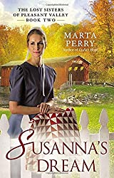Susanna's Dream: The Lost Sisters of Pleasant Valley, Book Two by Marta Perry (2014-02-04)