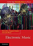 Electronic Music (Cambridge Introductions to Music)