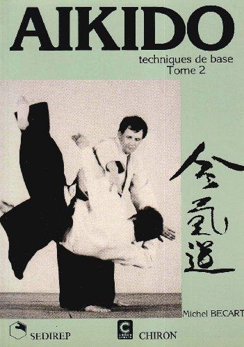 Aïkido, technique de base, tome 2