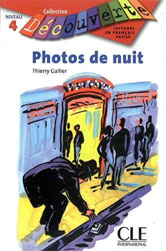 Photos de nuit - Niveau 4 - Lecture Dcouverte - Livre