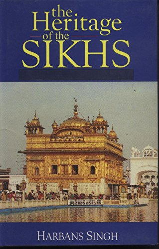 The Heritage of the Sikhs por Harbans Singh