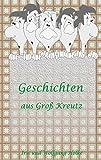 Geschichten aus Groß-Kreutz