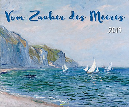 Vom Zauber des Meeres 2019: Kunst Art Kalender