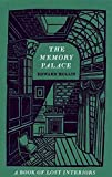 [(The Memory Palace : A Book of Lost Interiors)] [By (author) Edward Hollis] published on (April, 2014)