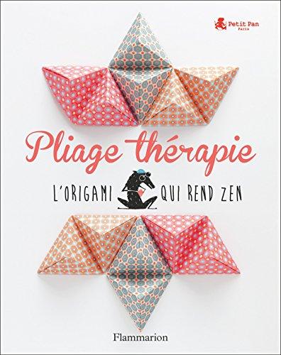 Pliage thérapie : l'origami qui rend zen