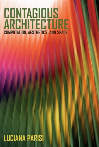 Contagious Architecture (Technologies of Lived Abstraction)