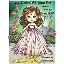 Lacy Sunshine's OZ Coloring Book Volume 15: Adult and Childrens Coloring Book (Lacy Sunshine's Coloring Books)