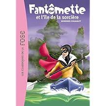 Fantomette ET L'Ile De LA Sorciere