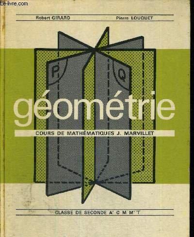 GEOMETRIE - COURS DE MATHEMATIQUES - J MARVILLET - CLASSE DE SECONDE A' C M M' T