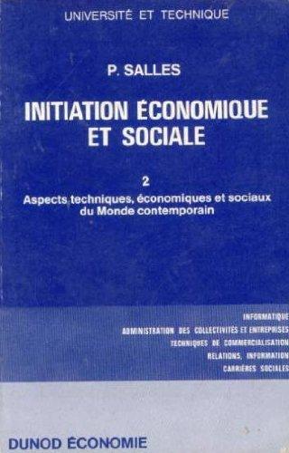 Initiation economique et sociale t. 2
