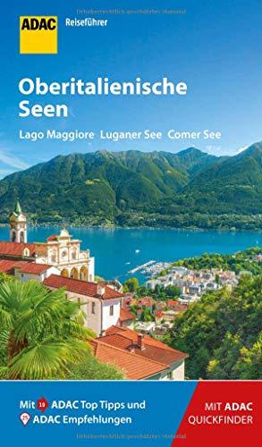ADAC Reiseführer Oberitalienische Seen: Der Kompakte mit den ADAC Top Tipps und cleveren Klappkarten