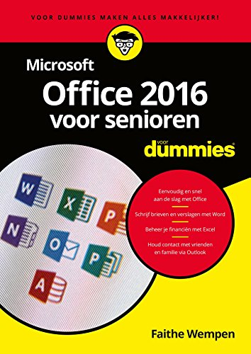 Microsoft Office 2016 voor senioren voor Dummies (Dutch Edition) por Faithe Wempen