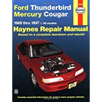Ford Thunderbird & Mercury Cougar Automotive Repair Manual: Models Covered All Ford Thunderbird and Mercury Cougar Models 1989 Through 1997