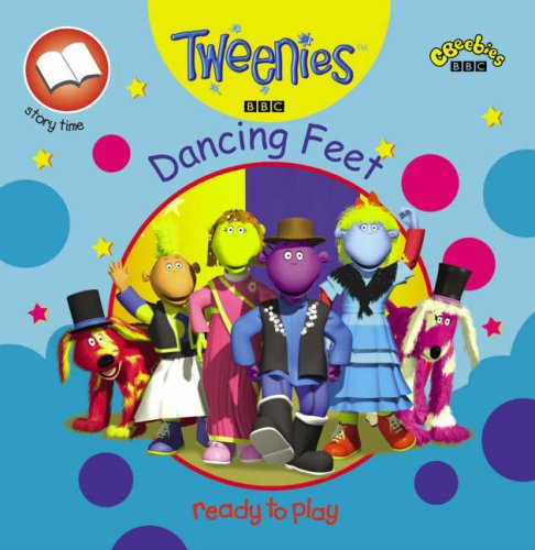 Tweenies: Dancing Feet (PB)