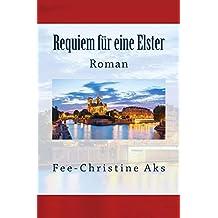 Requiem für eine Elster: Roman (StrandtGuth 6)