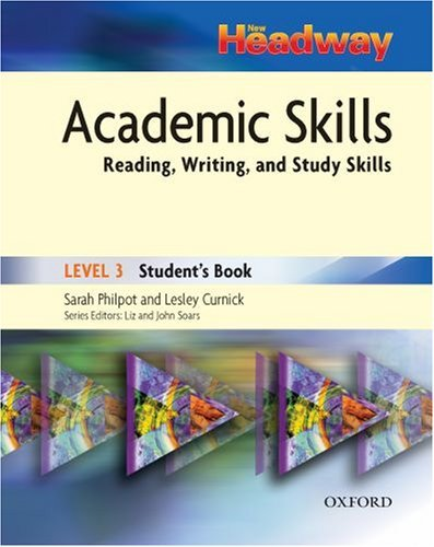 Headway Academic Skills 3: Student's Book: Student's Book Level 3 by Sarah Philpot (2007-10-04)